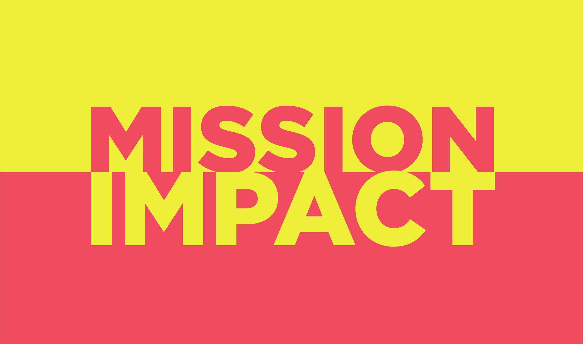 MISSION IMPACT